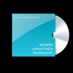 sessioni-alpha-incrociate